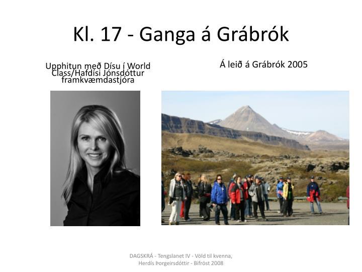 Kl. 17 - Ganga á Grábrók