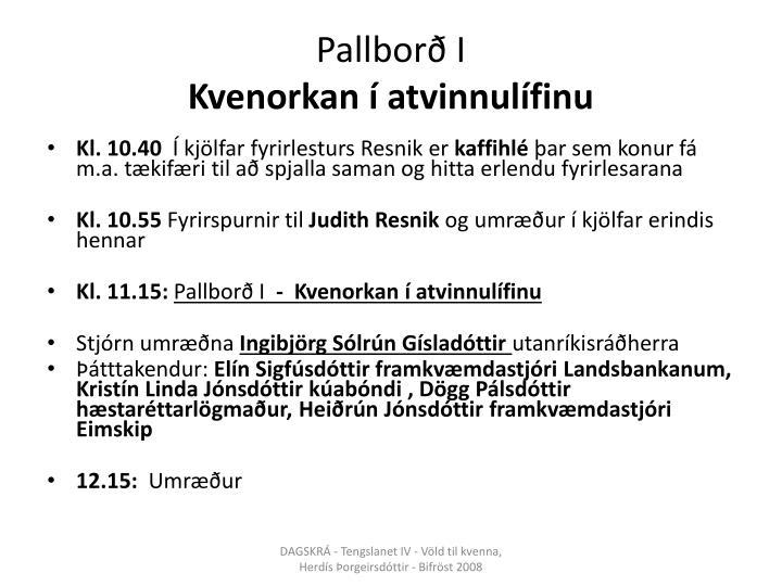 Pallborð I