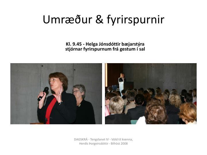 Umræður & fyrirspurnir