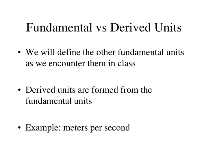 Fundamental vs Derived Units
