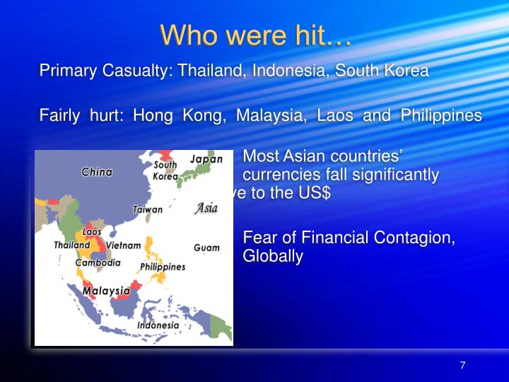 Primary Casualty: Thailand, Indonesia, South Korea