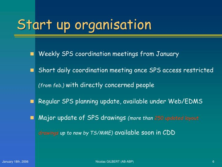 Start up organisation