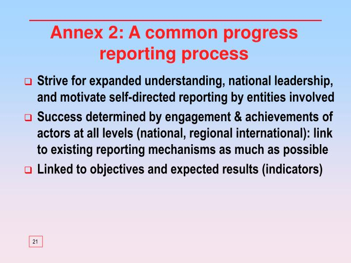 Annex 2: A common progress reporting process