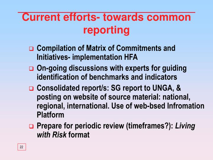 Current efforts- towards common reporting