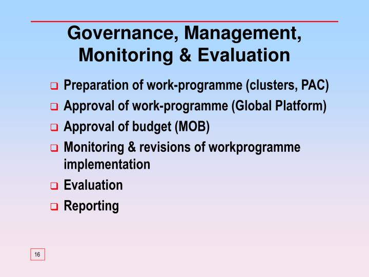 Governance, Management, Monitoring & Evaluation