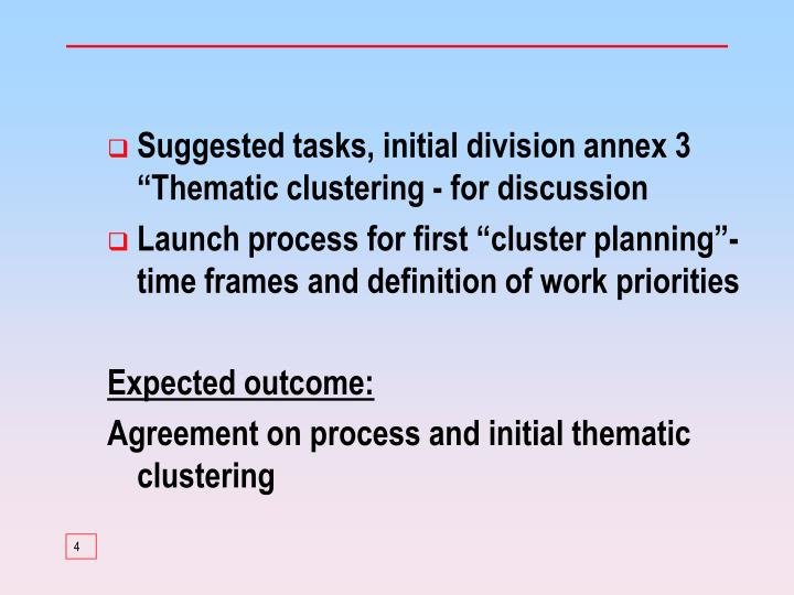 "Suggested tasks, initial division annex 3 ""Thematic clustering - for discussion"