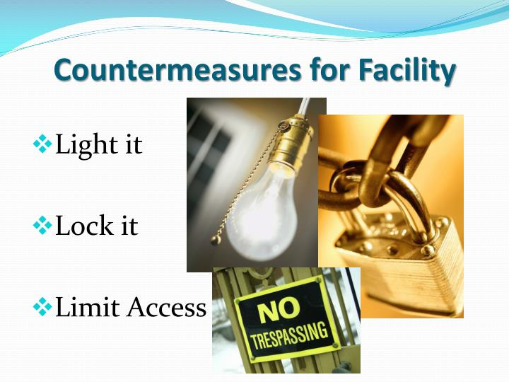 Countermeasures for Facility