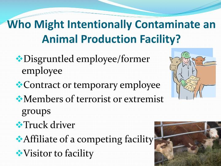 Who Might Intentionally Contaminate an Animal Production Facility?