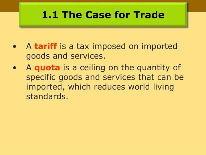 1 1 the case for trade