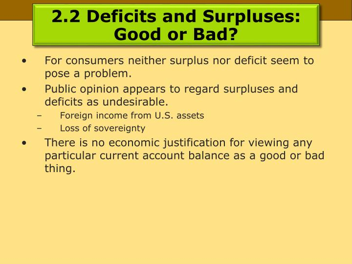 2.2 Deficits and Surpluses: Good or Bad?