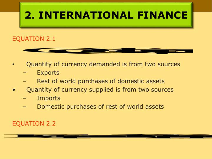 2. INTERNATIONAL FINANCE