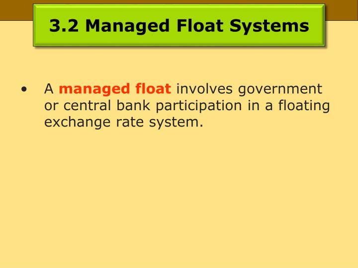 3.2 Managed Float Systems