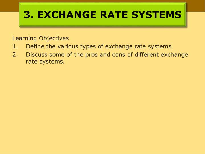 3. EXCHANGE RATE SYSTEMS