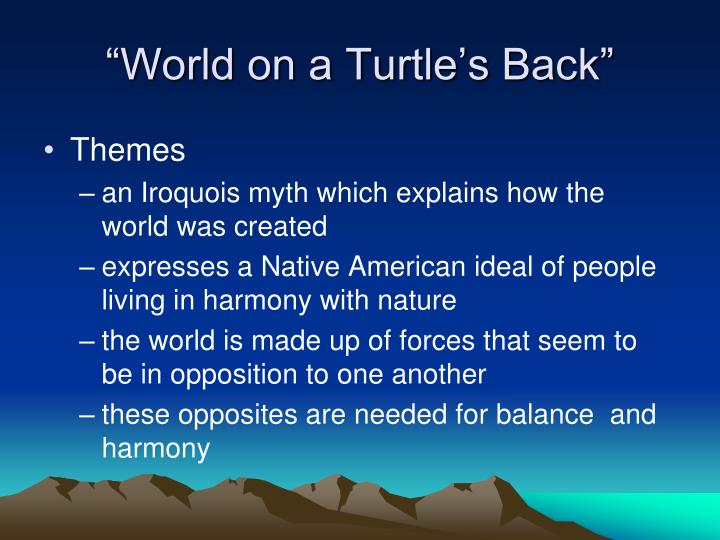 """World on a Turtle's Back"""