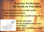 exercises to decrease the strain on your back