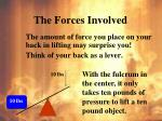 the forces involved
