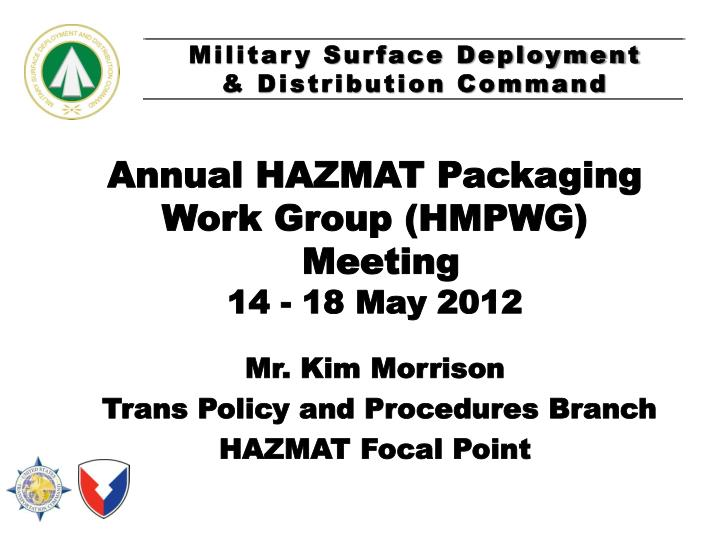 Annual hazmat packaging work group hmpwg meeting 14 18 may 2012