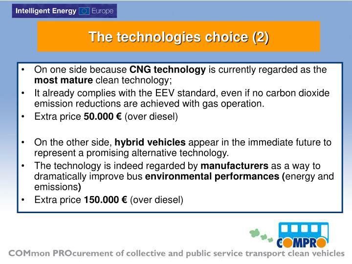 The technologies choice (2)