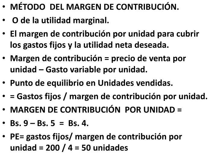 MTODO DEL MARGEN DE CONTRIBUCIN.