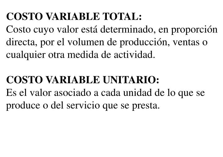 COSTO VARIABLE TOTAL: