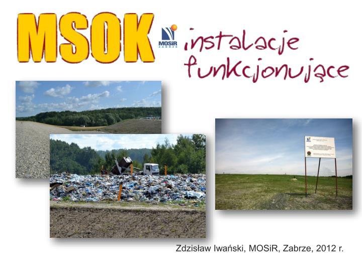 Zdzisław Iwański, MOSiR, Zabrze, 2012 r.