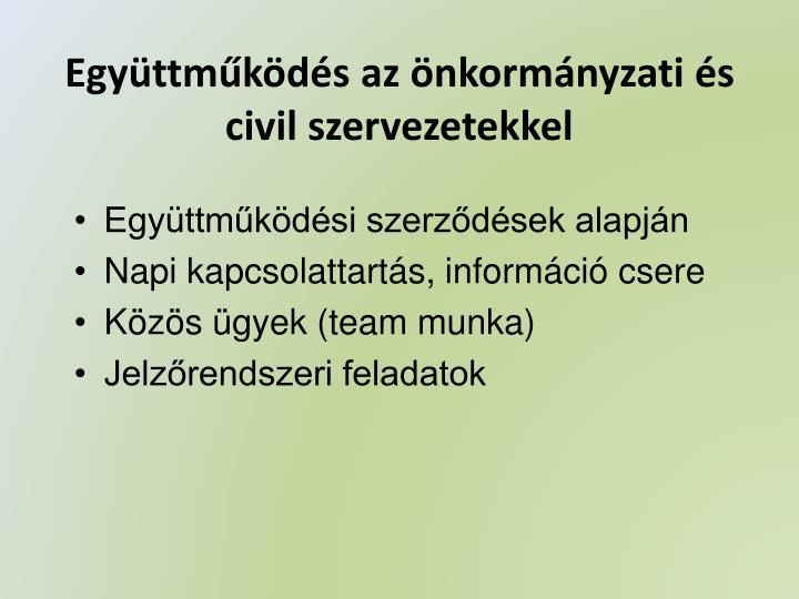 Együttműködés az önkormányzati és civil szervezetekkel