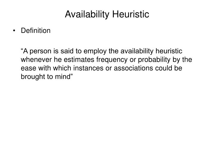 Availability Heuristic