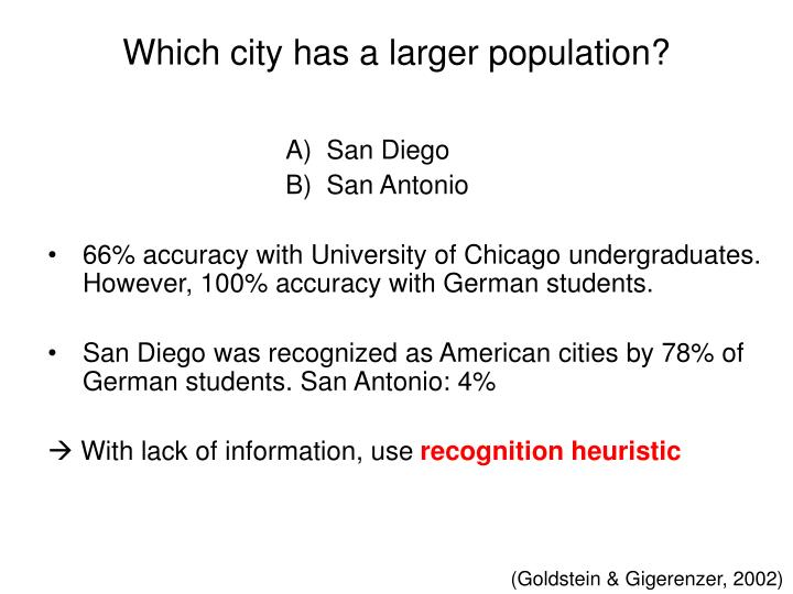 Which city has a larger population?
