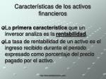 caracter sticas de los activos financieros