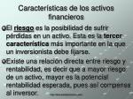 caracter sticas de los activos financieros2