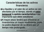 caracter sticas de los activos financieros4