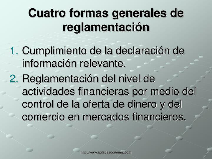 Cuatro formas generales de reglamentación