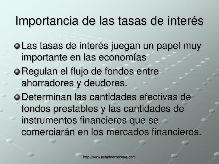 Importancia de las tasas de interés