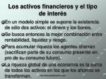 los activos financieros y el tipo de inter s2