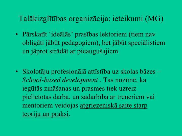 Talākizglītības organizācija: ieteikumi (MG)