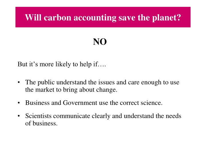 Will carbon accounting save the planet?