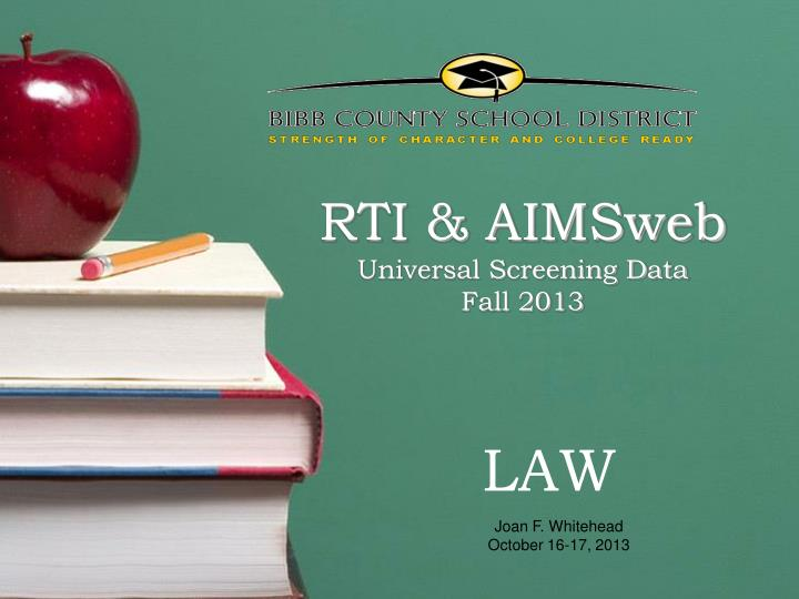 Rti aimsweb universal screening data fall 2013