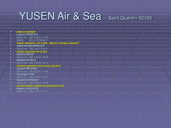 Yusen air sea saint quentin 02100