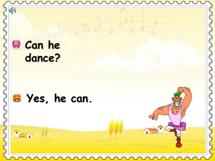 Can he dance?