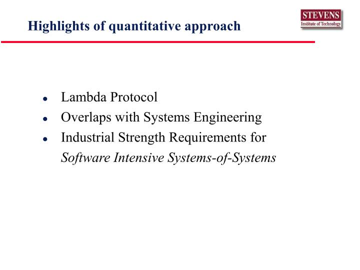 Highlights of quantitative approach
