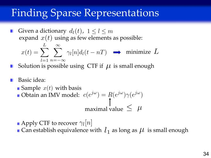 Finding Sparse Representations