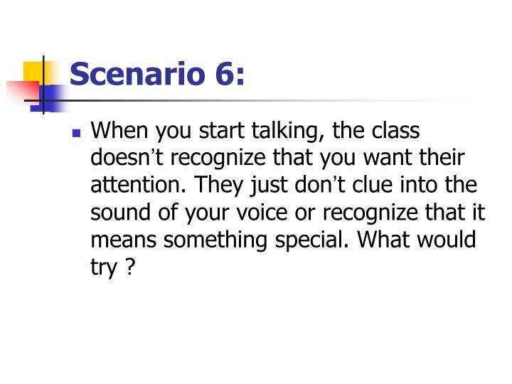 Scenario 6: