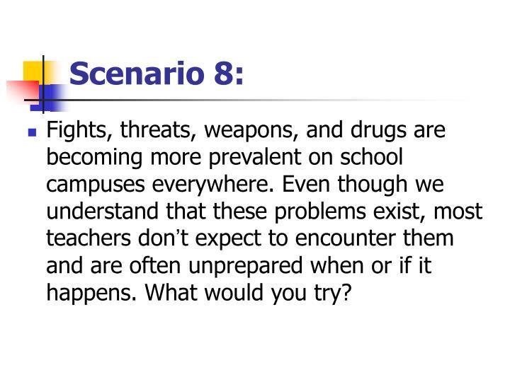 Scenario 8: