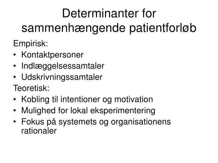 Determinanter for sammenhængende patientforløb