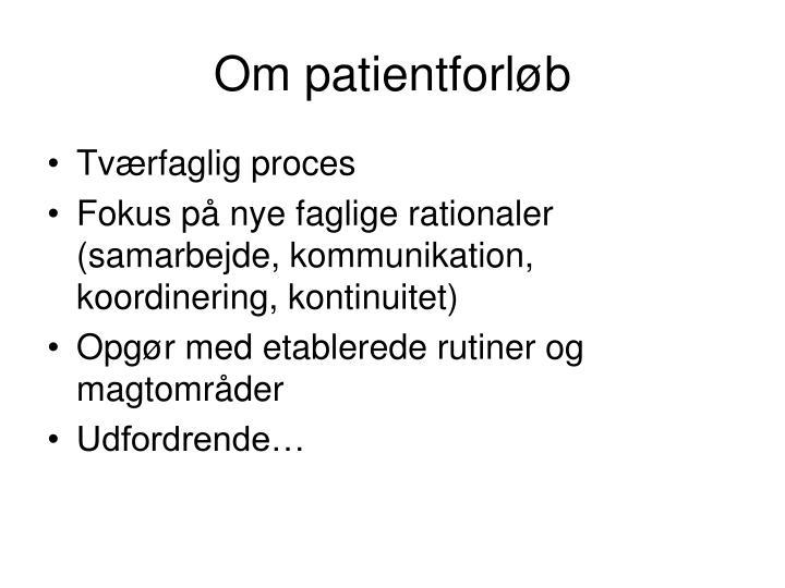 Om patientforløb