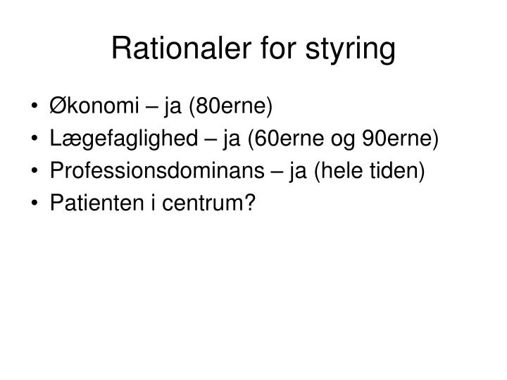 Rationaler for styring