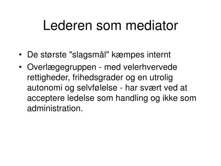 Lederen som mediator