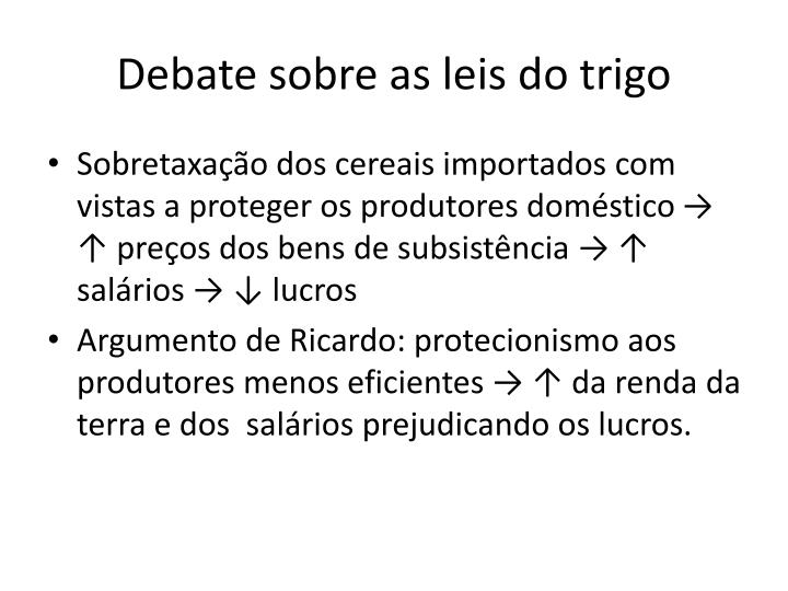 Debate sobre as leis do trigo
