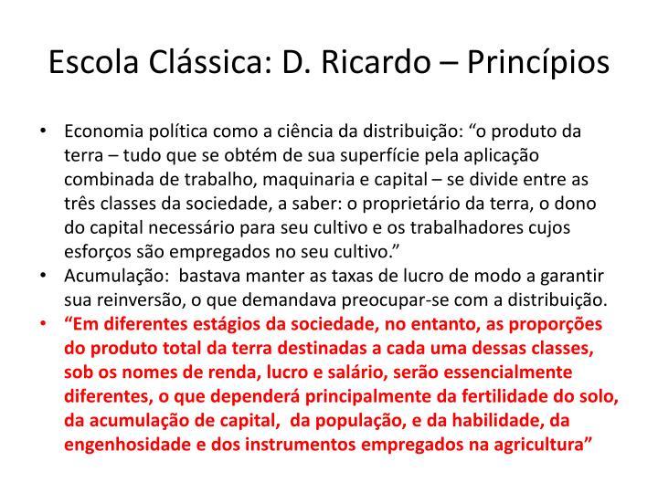 Escola Clássica: D. Ricardo – Princípios