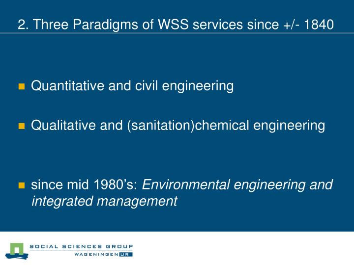2. Three Paradigms of WSS services since +/- 1840